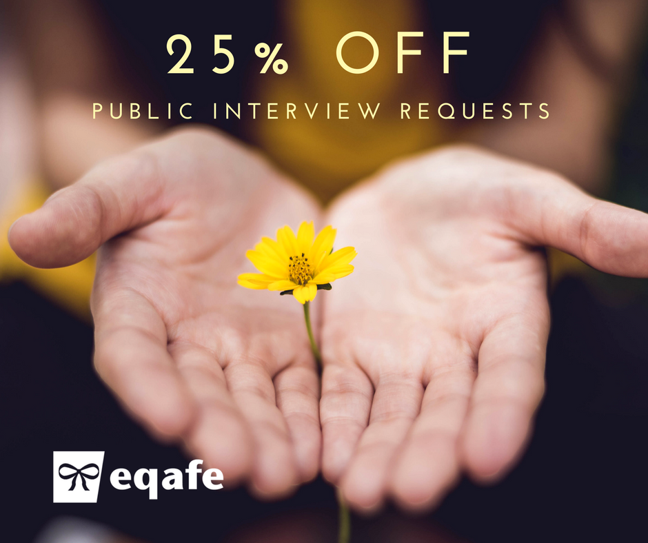 25 Percent Off Public Interview Requests!