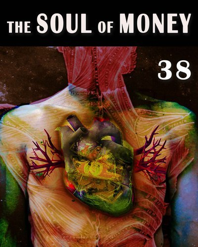 Full the soul of money part 38