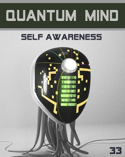 Full quantum mind self awareness step 33
