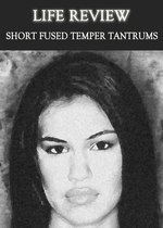 Feature thumb life review short fused temper tantrums