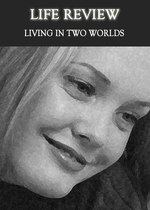 Feature thumb living in two worlds life review
