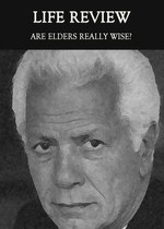 Feature thumb are elders really wise life review