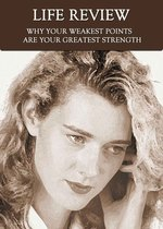 Feature thumb why your weakest points are your greatest strength life review