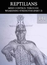 Feature thumb mind control through weakening strengths part 2 reptilians part 141
