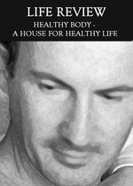 Feature thumb healthy body a house for healthy life life review