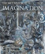 Feature thumb the metaphysical secrets of imagination comparing images and imagination part 3