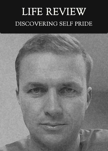 Full discovering self pride life review