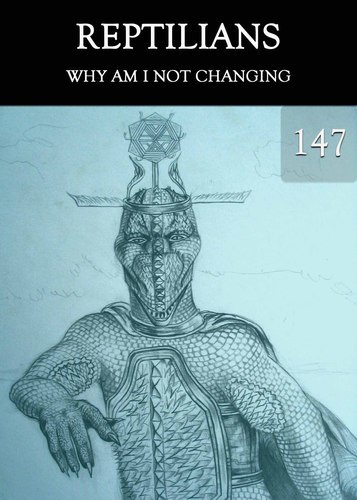 Full but why i am not changing reptilians part 147