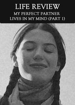 Feature thumb my perfect partner lives in my mind part 1 life review