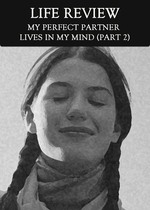 Feature thumb my perfect partner lives in my mind part 2 life review