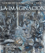 Feature thumb los secretos metafisicos de la imaginacion introduccion