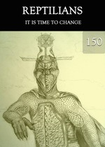 Feature_thumb_it-is-time-to-change-reptilians-part-150