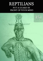 Feature thumb put a guard in front of your mind reptilians part 151