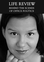 Feature thumb behind the scenes of office politics life review