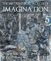 Tile_the-metaphysical-secrets-of-imagination-positive-self-image-relationship-part-5
