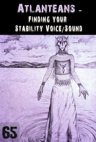 Full finding your stability voice sound atlanteans support part 65