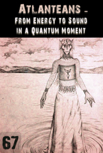 Feature thumb from energy to sound in a quantum moment atlanteans support part 67