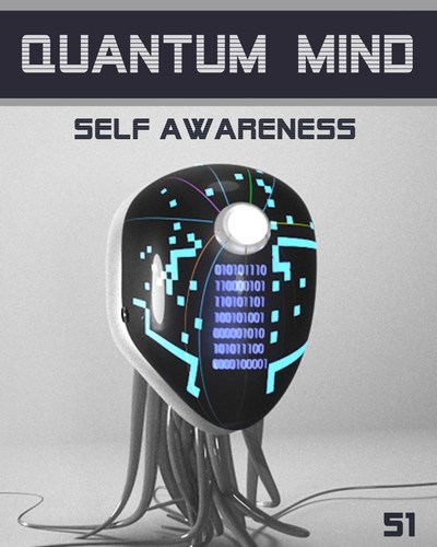 Full quantum mind self awareness step 51