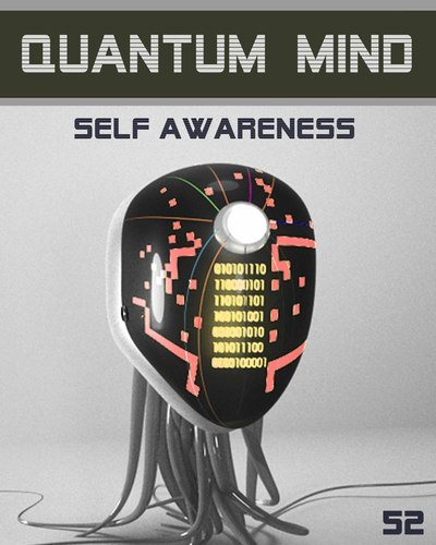 Full quantum mind self awareness step 52