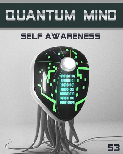 Full quantum mind self awareness step 53