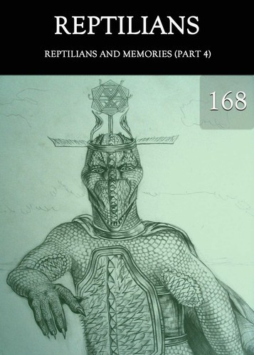 Full reptilians and memories part 4 part 168