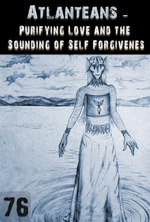 Feature thumb purifying love and the sounding of self forgiveness atlanteans support part 76