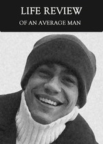 Feature thumb a life review of an average man