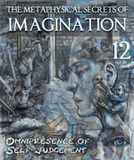 Feature thumb the metaphysical secrets of imagination omnipresence of self judgement part 12