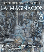 Feature thumb los secretos metafisicos de la imaginacion comparando imagenes e imaginacion parte 3