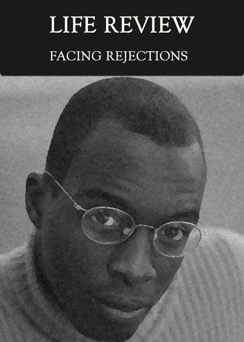 Full facing rejection life review