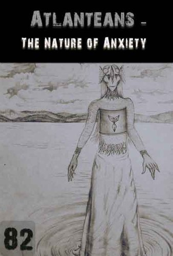Full the nature of anxiety atlanteans support