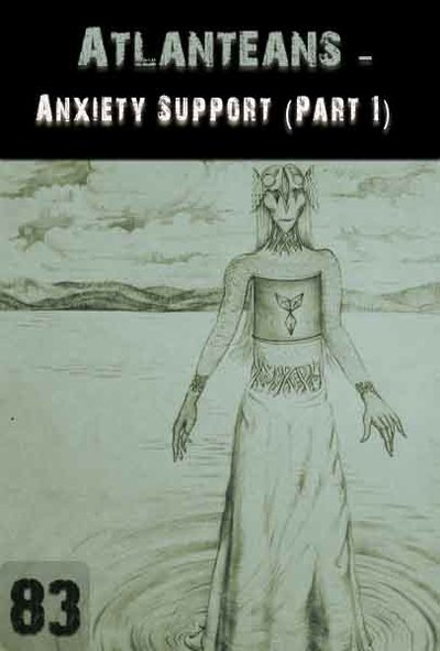 Full anxiety support by the atlanteans part 1 part 83