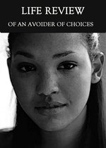 Feature thumb the life review of an avoider of choices