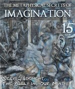 Feature thumb the metaphysical secrets of imagination self judgment the bully in your mind part 15
