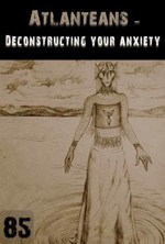 Feature thumb deconstructing your anxiety atlanteans support part 85