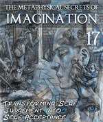 Feature thumb the metaphysical secrets of imagination transforming self judgement part 17