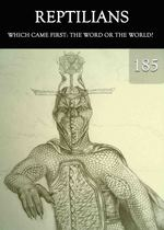 Feature thumb which came first the word or the world reptilians part 185