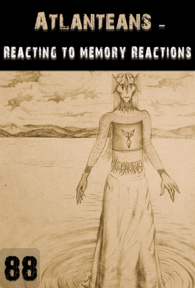 Full reacting to memory reactions atlanteans part 88