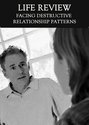 Tile facing destructive relationship patterns life review