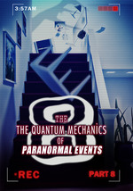 Feature thumb the quantum mechanics of paranormal events part 8