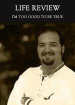 Feature thumb i m too good to be true life review