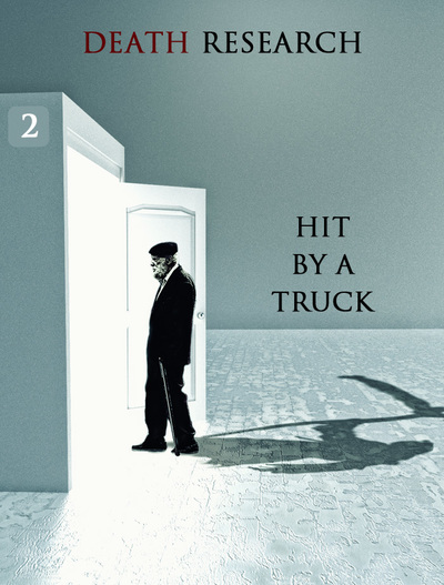 Full hit by truck death research part 2