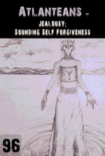 Feature thumb jealousy sounding self forgiveness atlanteans part 96