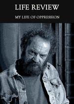 Feature thumb my life of oppression life review