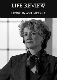 New tile living in assumptions life review