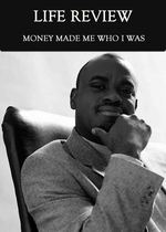 Feature thumb money made me who i was life review