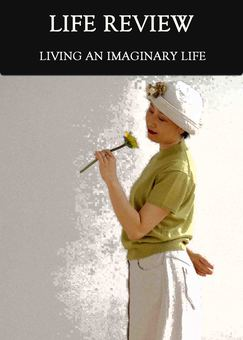 New tile living an imaginary life life review
