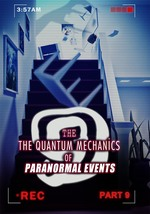 Feature thumb the quantum mechanics of paranormal events part 9