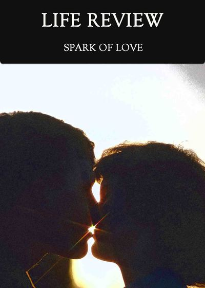 Full spark of love life review