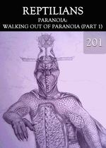Feature thumb paranoia walking out of paranoia part 1 reptilians part 201